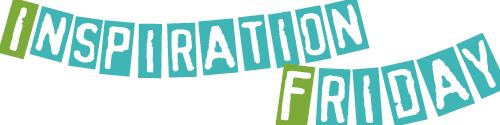 INSPIRATION FRIDAY banner
