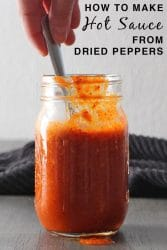 Why wait for summer to make hot sauce? Here's how to make hot sauce from dried peppers, so you can make it year-round.