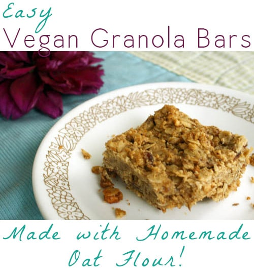Make vegan granola bars from scratch with homemade oat flour!