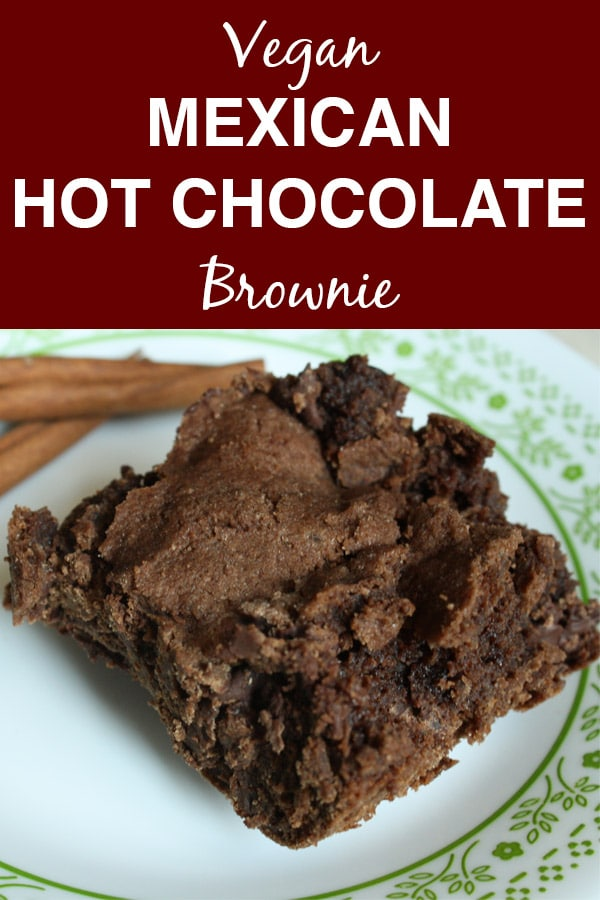 Fudgy Vegan Mexican Hot Chocolate Brownie