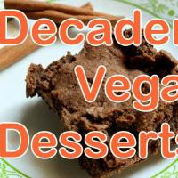 7 Vegan Dessert Recipes