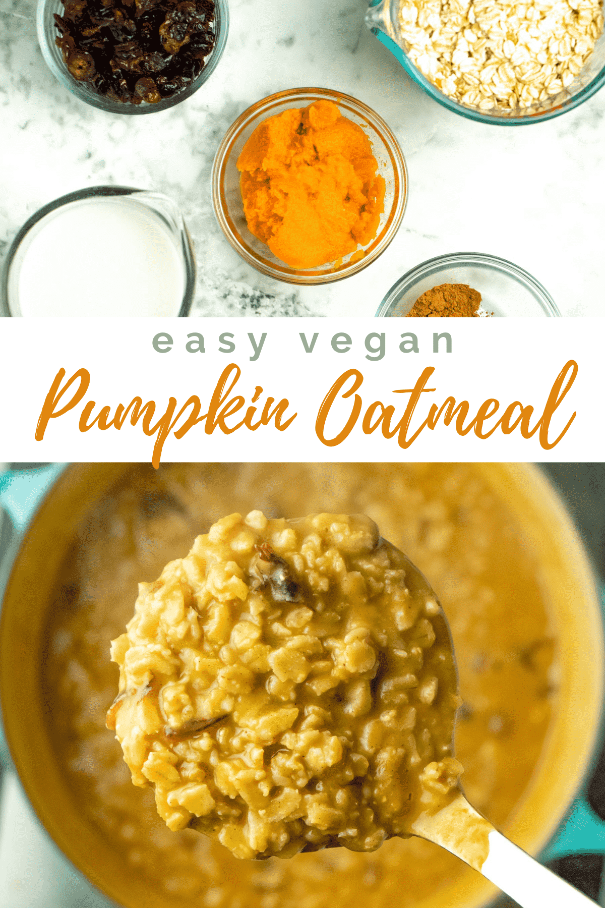 image collage of pumpkin oatmeal and the ingredients