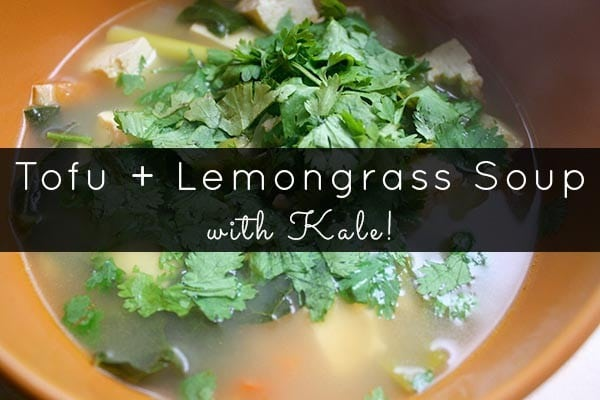 This vegan tofu lemongrass soup recipe takes advantage of fall's kale bounty!