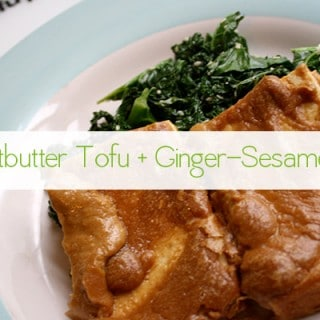Peanut Butter Tofu with Ginger-Sesame Kale