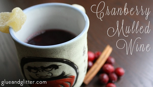 Don't you love how mulled wine just makes the whole house smell festive?