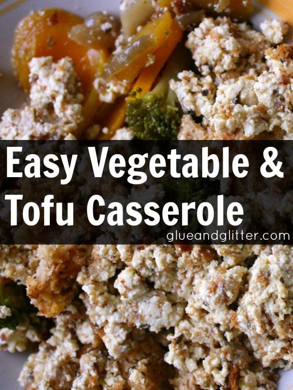 Vegetable and Tofu Casserole