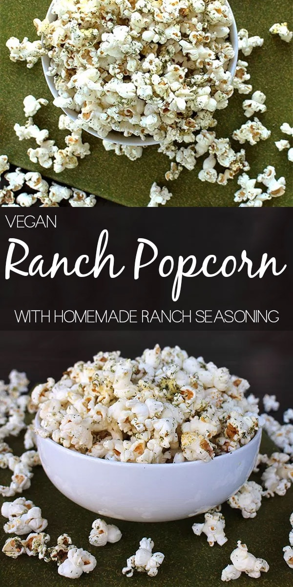 """image collage of ranch popcorn in a bowl from different angles. text reads, """"Vegan Ranch Popcorn with Homemade ranch Seasoning"""""""