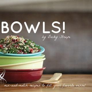 BOWLS! Cookbook: The eBook is HEREEEEEEE!