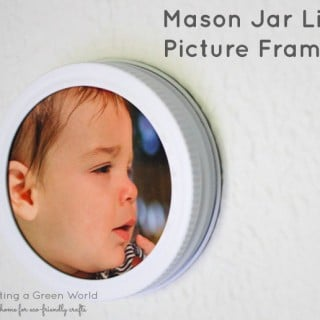 How to Make a Picture Frame from a Mason Jar Lid