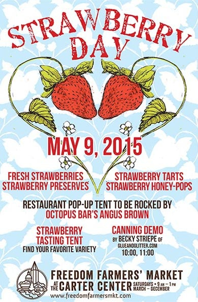 Strawberry Day at Freedom Farmers Market!