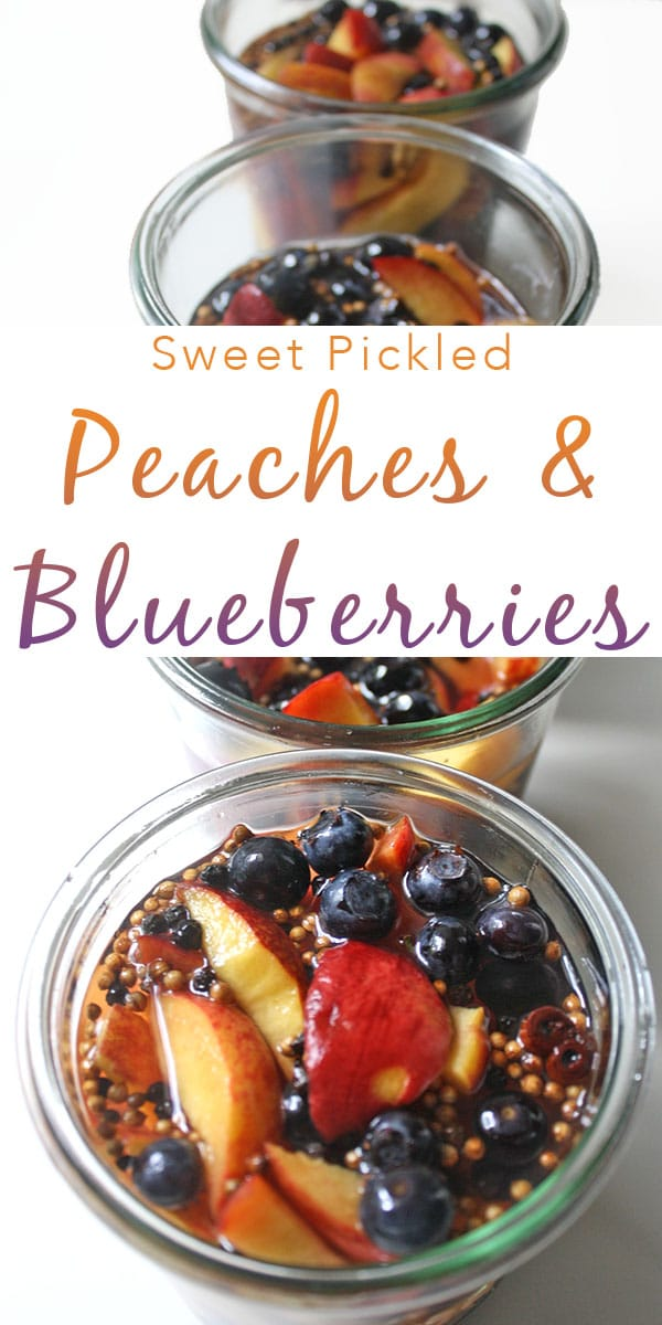 Pickled Peaches and Blueberries are a sweet-and-sour way to make the most of summer's bounty. Use them on salads, ice cream, or in cocktails this summer!