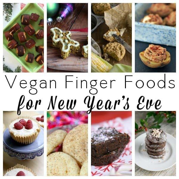 Vegan Finger Foods for New Year's Eve