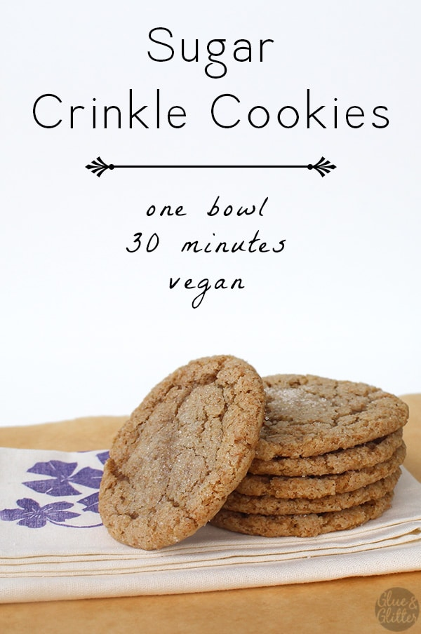 Super simple vegan sugar crinkle cookies are ready in about 30 minutes.