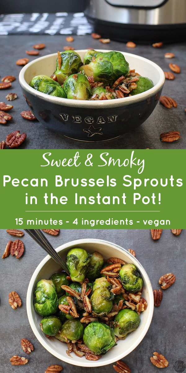 Smoky Pecan Brussels Sprouts: a little bit sweet, a little bit smoky, with a nutty crunch. And they only take about 15 minutes to make!