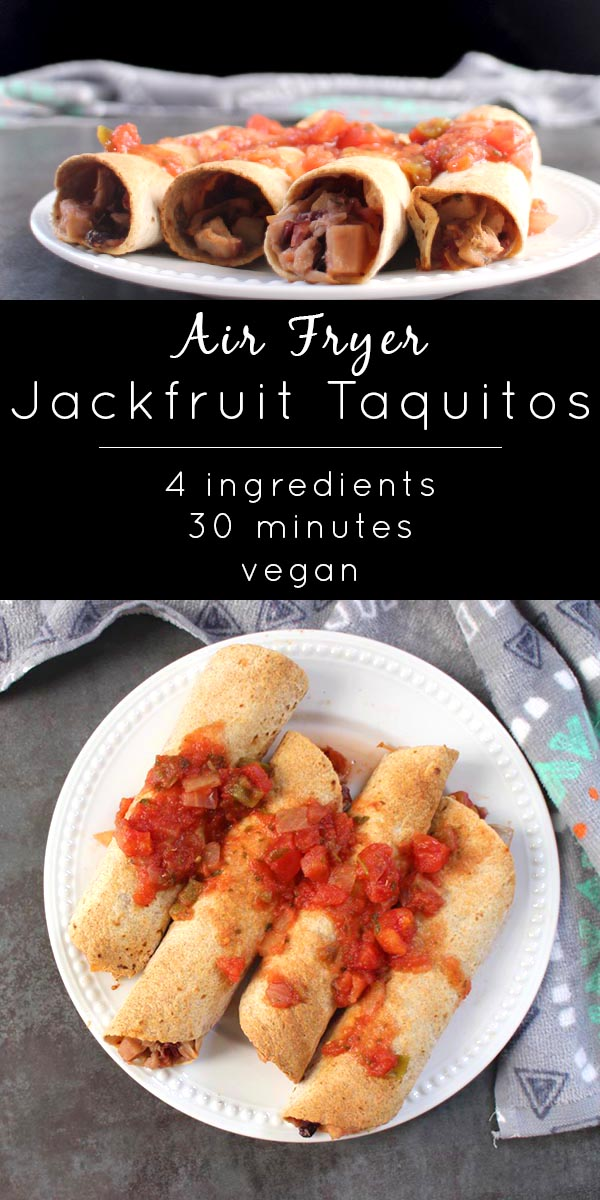 Air Fryer Jackfruit Taquitos only have four ingredients and take about half an hour to make.