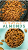 image collage of almonds in the air fryer and then cooked in a bowl
