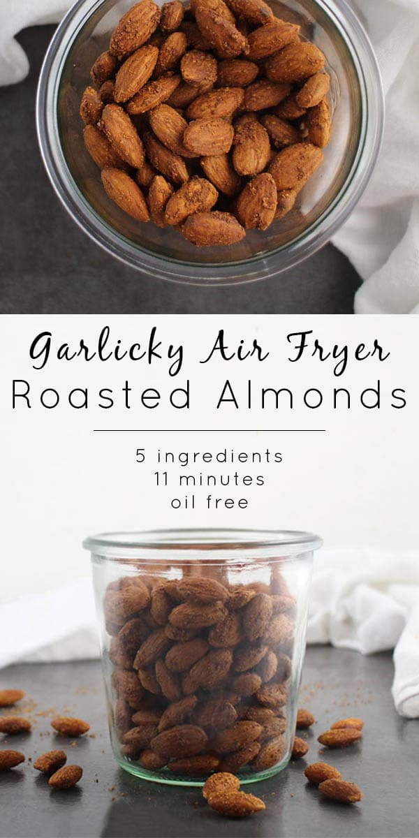 Garlicky Air Fryer Roasted Almonds come together so quickly in the air fryer! If you don't air fry, don't worry - you can make these in the oven, too.