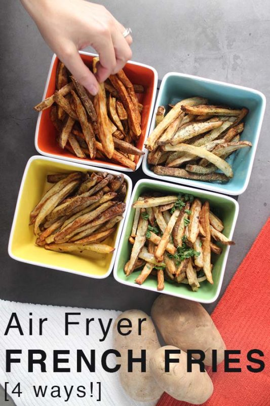 Perfect Air Fryer French Fries, 4 Ways