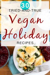 Does your holiday menu need a little bit of help? These are my favorite vegan holiday recipes that are perfect for your vegan Thanksgiving, Christmas, Hanukkah or New Year's Eve spreads!