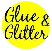 Glue & Glitter