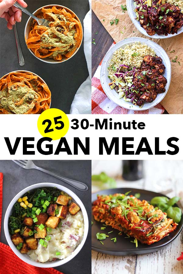 collage of 30-minute vegan meals on plates and in bowls
