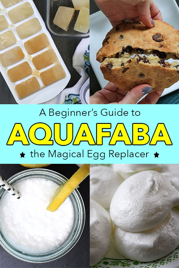 "images of frozen aquafaba egg tray, an aquafaba cookie, cocktail, and aquafaba meringues. Text reads: ""A Beginner's Guide to Aquafaba: The Magical Egg Replacer"""