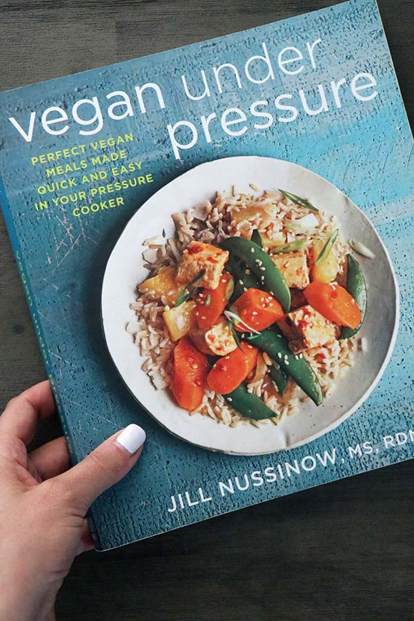 photo of the cookbook Vegan Under Pressure by Jill Nussinow