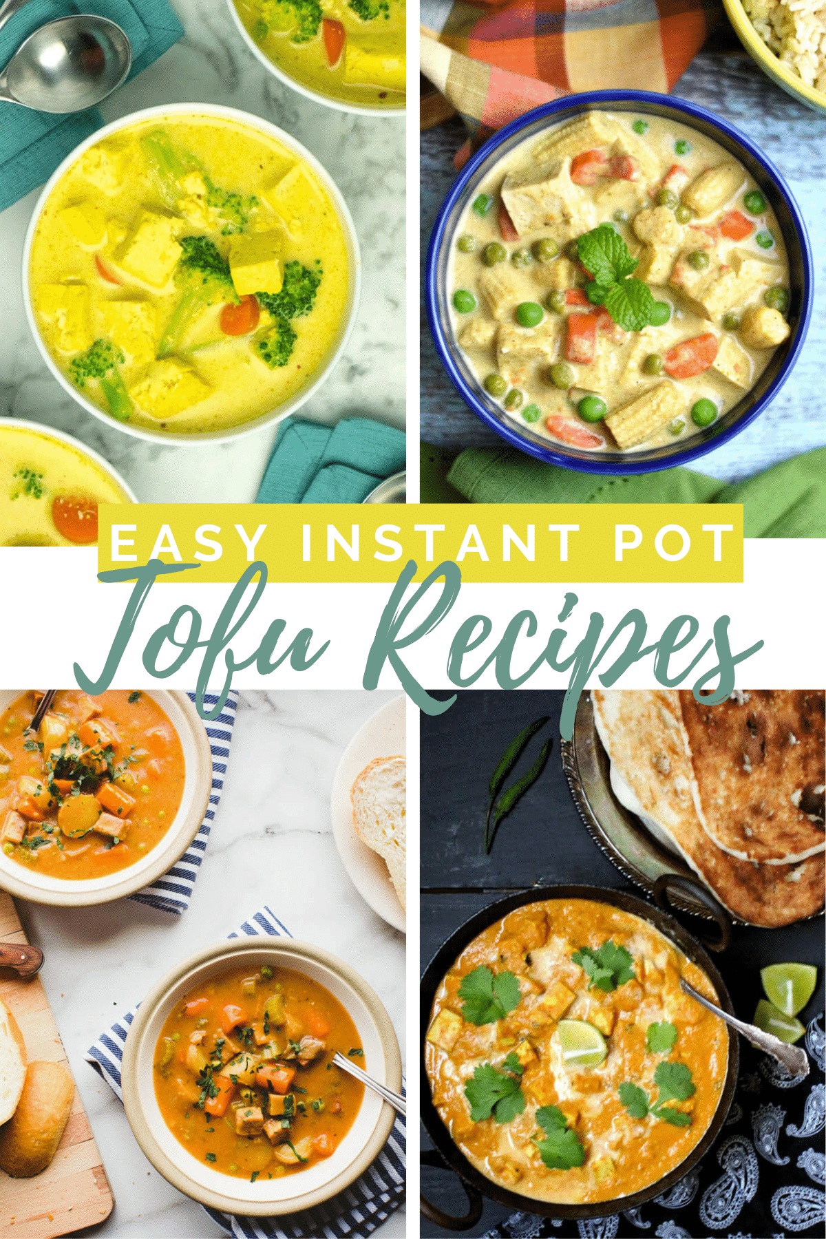 image collage of Instant Pot tofu recipes with a text overlay