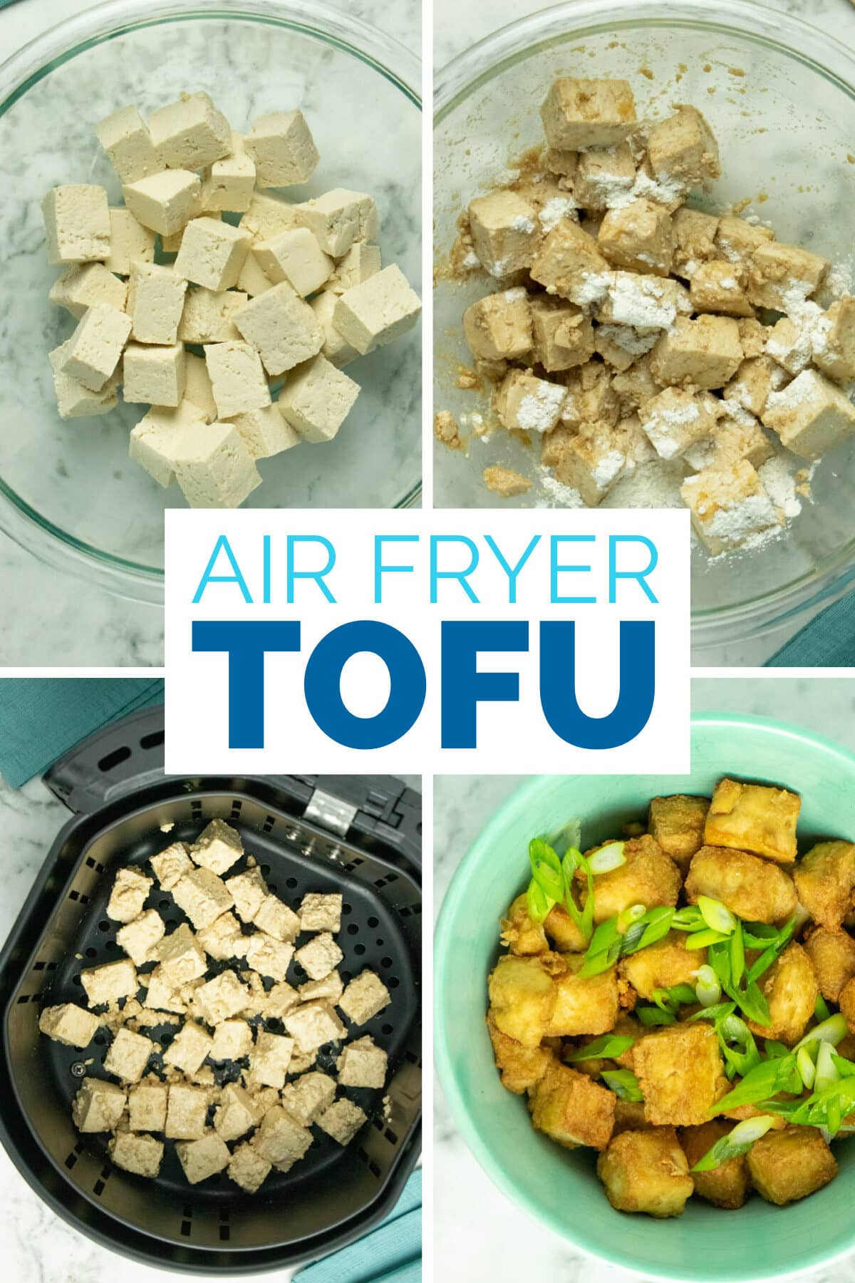 image collage of cubed tofu, tofu with marinade and cornstarch, uncooked tofu in the air fryer basket, and air fryer tofu in a bowl