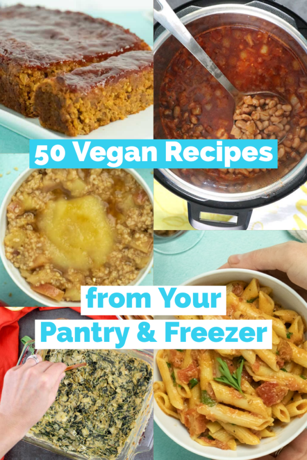 image collage of vegan pantry recipes with a text overlay