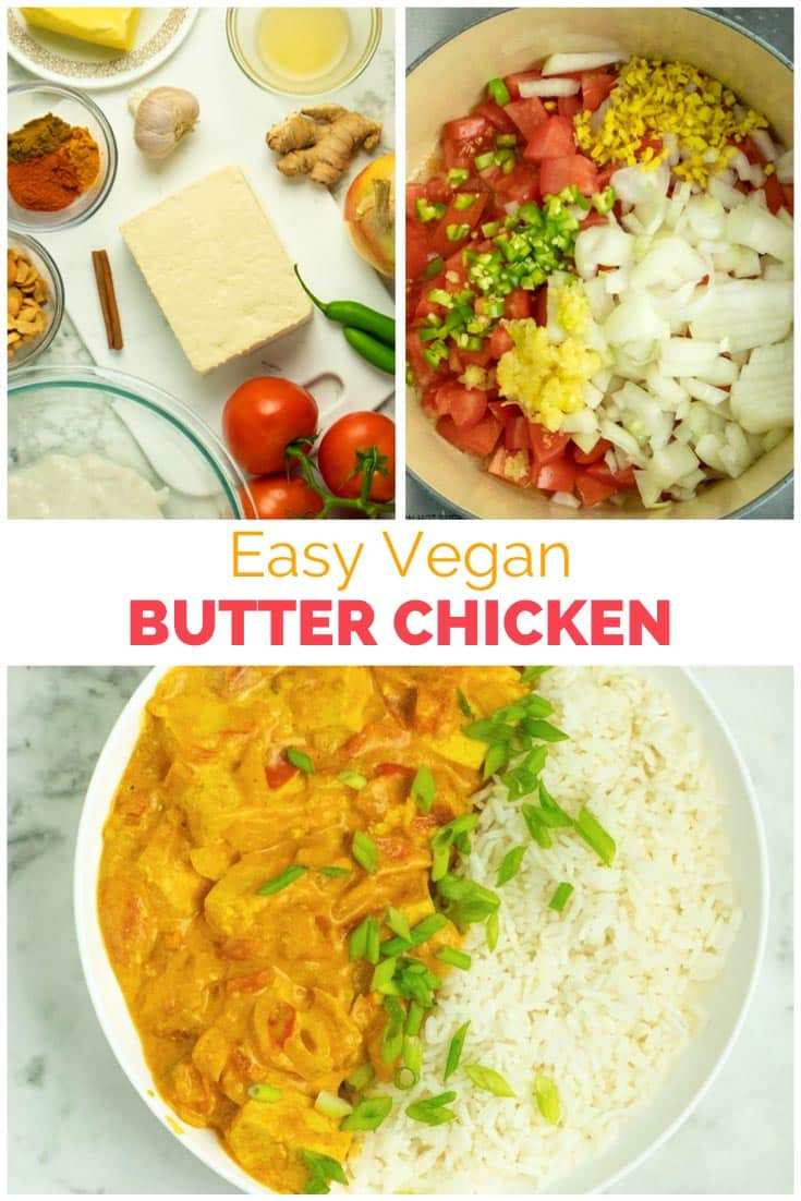 image collage of making and serving vegan butter chicken