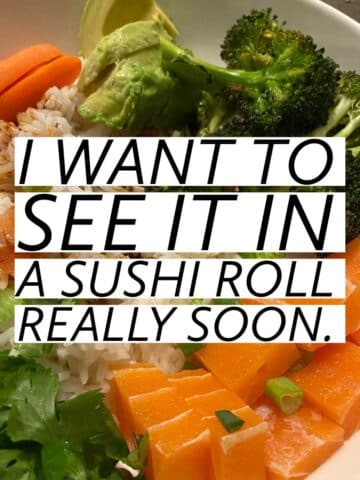 """a rice bowl with vegetables, soy sauce, and Vegan Zeastar salmon. Text reads, """"I want to see it in a sushi roll really soon."""""""