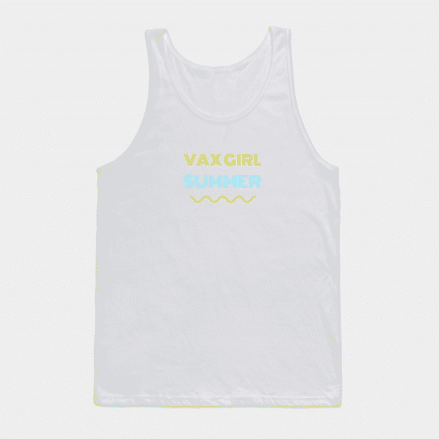 """white tank top with yellow and blue text that reads """"Vax Girl Summer"""""""