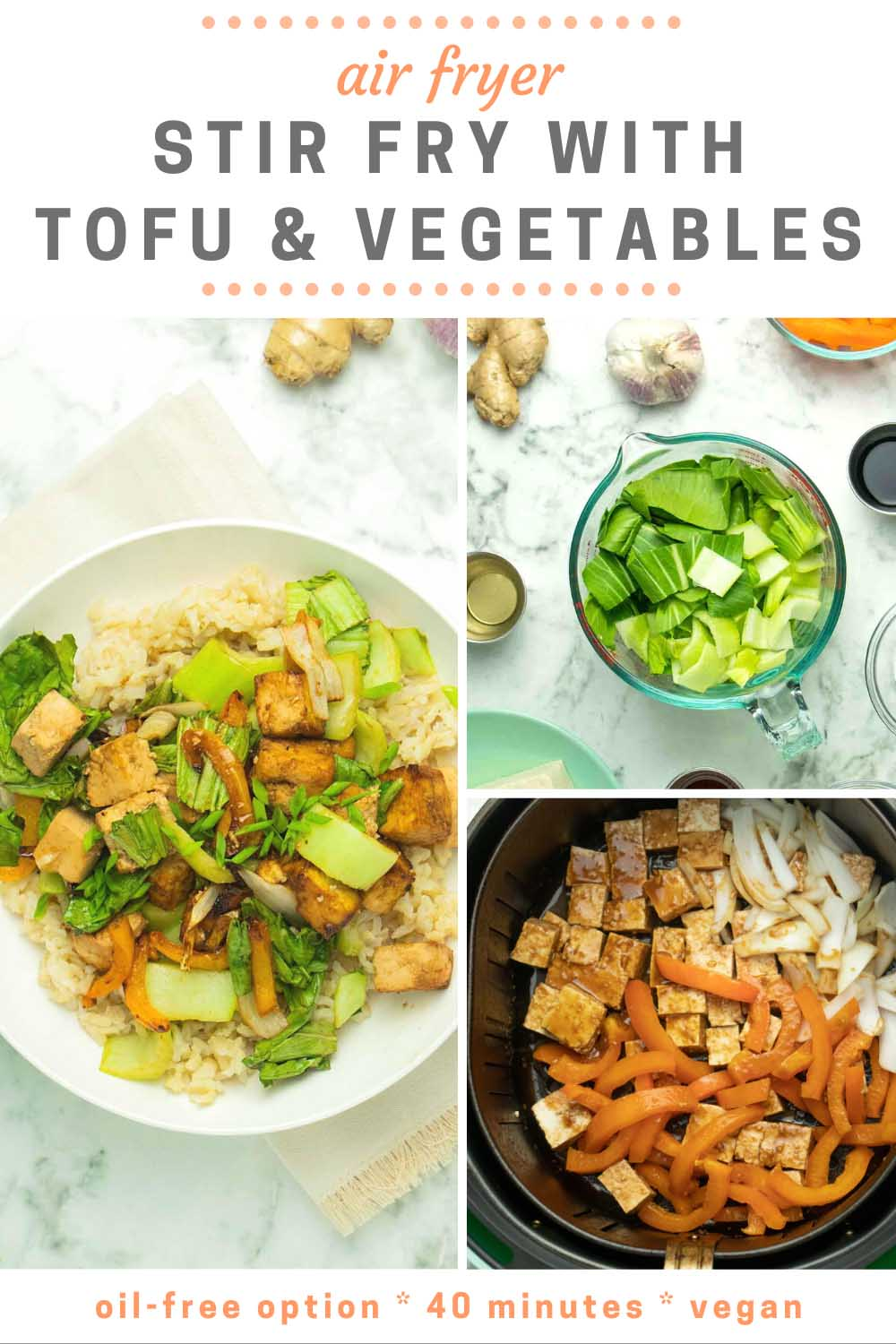 image collage of air fryer stir fry in a bowl with rice with pictures of the ingredients and the veggies in the air fryer