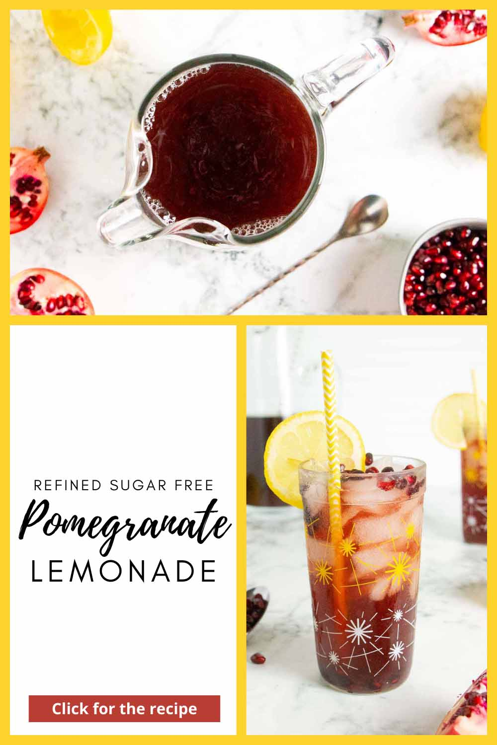 photo collage with text, overhead photo of a pitcher of pomegranate lemonade surrounded by ingredients on a marble table, and a picture of a glass of the lemonade