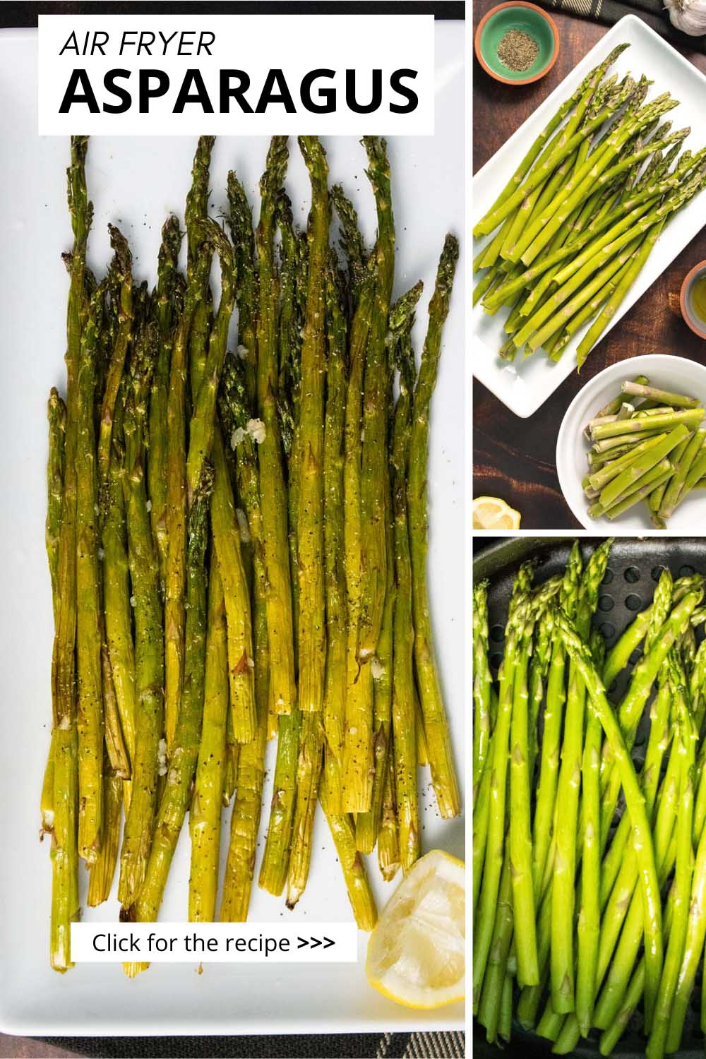 image collage of cooked asparagus on a plate, asparagus with the ends trimmed off, and asparagus in air fryer basket