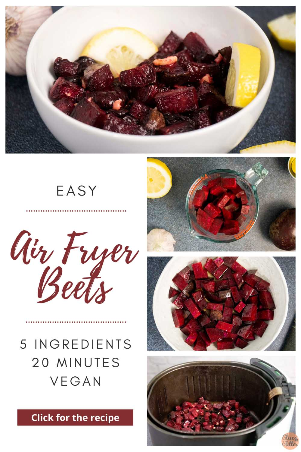 image collage showing finished air fryer beets, diced beets in a measuring bowl, beets in a mixing bowl, and beets in the air fryer basket